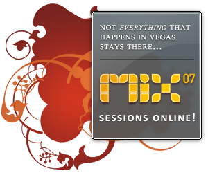 Mix'07 Sessions Now Online